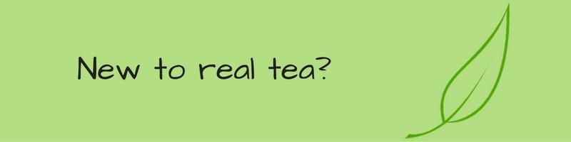 New to real loose leaf tea
